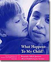 What Happens to My Child? Frequently asked questions for